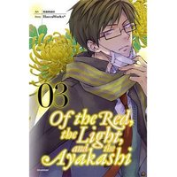 Of The Red, The Light & The Ayakashi Volume 3