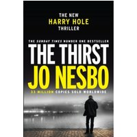 The Thirst : Harry Hole 11 1st Edition