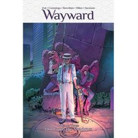Wayward: Out From the Shadows (Volume 3)