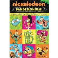 Nickelodeon Pandemonium #1: The Funniest Graphic Novel in the World! (Hardcover)