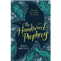 The Hawkweed Prophecy : Book 1
