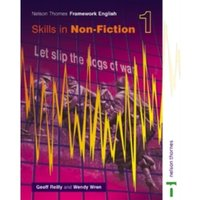 Nelson Thornes Framework English Skills in Non-Fiction 1 by Geoff Reilly, Wendy Wren (Paperback, 2002)
