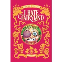 I Hate Fairyland  Volume 1 Deluxe Hardcover