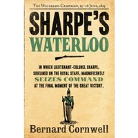 Sharpe's Waterloo: The Waterloo Campaign, 15-18 June, 1815 (The Sharpe Series, Book 20) by Bernard Cornwell (Paperback, 2012)