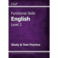 Functional Skills English Level 2 - Study & Test Practice by CGP Books (Paperback, 2016)