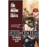Skullkickers Volume 3: Six Shooter on the Seven Seas TP