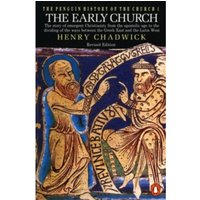 The Penguin History of the Church : The Early Church
