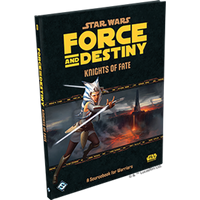 Star Wars Force and Destiny Knights Of Fate: A Sourcebook For Warriors Expansion
