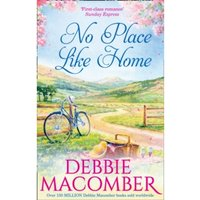 No Place Like Home by Debbie Macomber (Paperback, 2016)