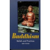 Buddhism : Beliefs and Practices