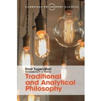 Traditional and Analytical Philosophy: Lectures on the Philosophy of Language by Ernst Tugendhat (Paperback, 2016)