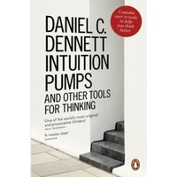Intuition Pumps and Other Tools for Thinking by Daniel C. Dennett (Paperback, 2014)