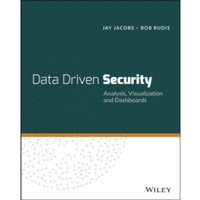 Data Driven Security: Analysis, Visualization and Dashboards by Bob Rudis, Jay Jacobs (Paperback, 2014)