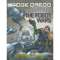 The Robot Wars: Judge Dredd & The Worlds of 2000 AD Roleplaying Game