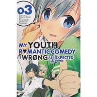 My Youth Romantic Comedy Is Wrong, As I Expected  Volume 3