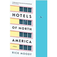 Hotels of North America : A novel Paperback