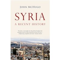 Syria : A Recent History