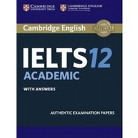 Cambridge IELTS 12 Academic Student's Book with Answers : Authentic Examination Papers