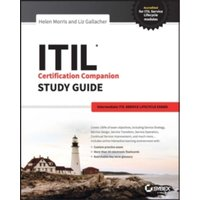 ITIL Intermediate Certification Companion Study Guide : Intermediate ITIL Service Lifecycle Exams