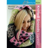 Twenty to Make: Knitted Snoods : Infinity Scarves in a Range of Styles