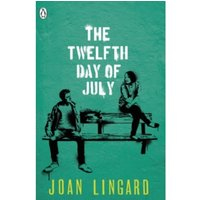 The Twelfth Day of July: A Kevin and Sadie Story by Joan Lingard (Paperback, 2016)