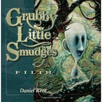 Grubby Little Smudges of Filth Softcover Paperback