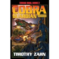 Cobra Guardian: Bk. 2: Cobra War by Timothy Zahn (Hardback, 2011)