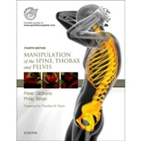 Manipulation of the Spine, Thorax and Pelvis : with access to www.spinethoraxpelvis.com