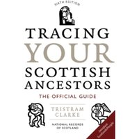 Tracing Your Scottish Ancestors by National Archives (Paperback, 2011)