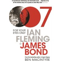 Image of For Your Eyes Only : Ian Fleming and James Bond