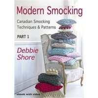 Modern Smocking : Canadian Smocking Techniques and Patterns Part 1