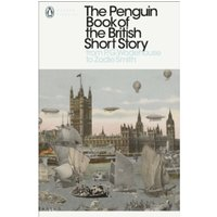 The Penguin Book of the British Short Story: 2 : From P.G. Wodehouse to Zadie Smith
