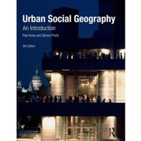 Urban Social Geography: An Introduction by Paul Knox, Steven Pinch (Paperback, 2009)