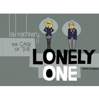 Bad Machinery Volume 4 Case Of The Lonely One