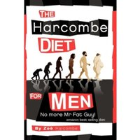 The Harcombe Diet for Men : No More Mr Fat Guy!