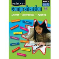 Primary Comprehension : Fiction and Nonfiction Texts Bk. E