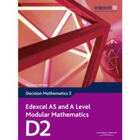 Edexcel AS and A Level Modular Mathematics Decision Mathematics 2 D2