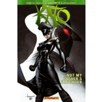 Kevin Smith's Kato Volume 1: Not My Father's Daughter TP