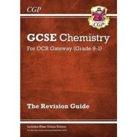 New Grade 9-1 GCSE Chemistry: OCR Gateway Revision Guide with Online Edition