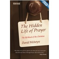 Hidden Life of Prayer : The life-blood of the Christian