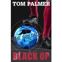 The Squad: Black Op by Tom Palmer (Paperback, 2012)