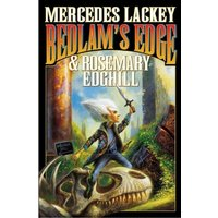 Bedlam's Edge by Mercedes Lackey, Rosemary Edghill (Book, 2005)