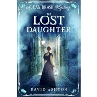 The Lost Daughter : A Jean Brash Mystery 2