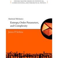 Statistical Mechanics : Entropy, Order Parameters and Complexity : 14