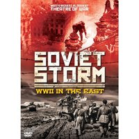 Soviet Storm: WWII In The East DVD