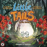 Little Tails In The Forest: Volume 1 Hardcover