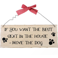 If You Want The Best Seat Hanging Sign