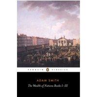 The Wealth of Nations : Books I-III
