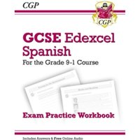 New GCSE Spanish Edexcel Exam Practice Workbook - For the Grade 9-1 Course (Includes Answers)