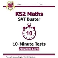 New KS2 Maths Targeted SAT Buster 10-Minute Tests  - Advanced (for tests in 2018 and beyond) by CGP Books (Paperback, 2016)